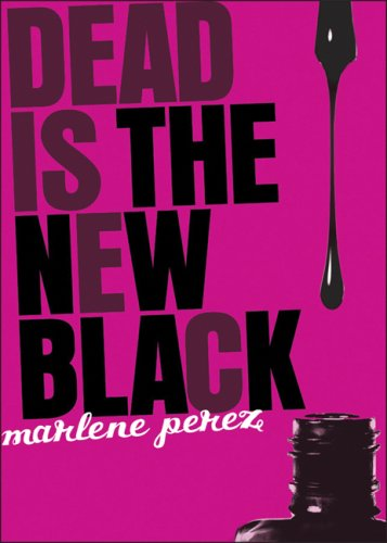 Dead Is the New Black ebook