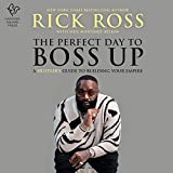 The Perfect Day to Boss Up: A Hustler's Guide to