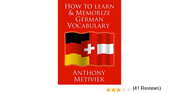 How to Learn and Memorize German Vocabulary ... Using a Memory ...