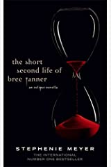 The Short Second Life Of Bree Tanner: An Eclipse Novella (Twilight Saga) Hardcover