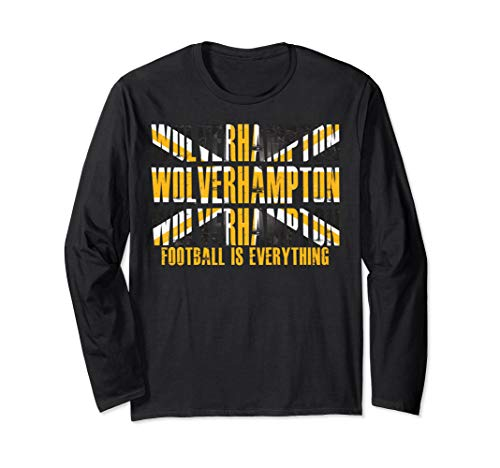 (Football Is Everything - Wolverhampton Long Sleeve)