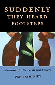 Suddenly They Heard Footsteps: Storytelling for the Twenty-first Century from University Press of Mississippi