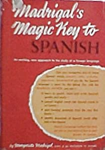 Hardcover MADRIGAL'S MAGIC KEY TO SPANISH Book