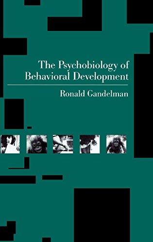 The Psychobiology of Behavioral Development
