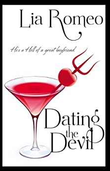 dating the devil lia romeo Lia romeo is a playwright, novelist, and author of the highly-praised humor book, 11,002 things to be miserable about dating the devil is her first novel.