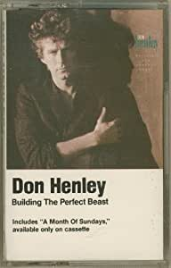 Building the Perfect Beast by Don Henley on Apple Music