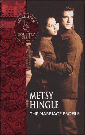 The Marriage Profile (Lone Star Country Club) pdf epub