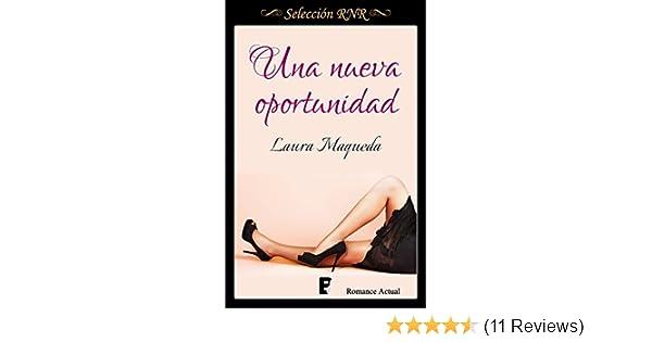 Una nueva oportunidad (Spanish Edition) - Kindle edition by Laura Maqueda. Literature & Fiction Kindle eBooks @ Amazon.com.