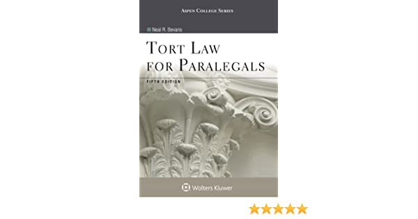 Tort law for paralegals aspen college series neal r bevans tort law for paralegals aspen college series neal r bevans 9781454852193 amazon books fandeluxe Image collections