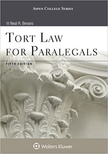 Tort law for paralegals aspen college series neal r bevans tort law for paralegals aspen college series 5th edition fandeluxe Image collections