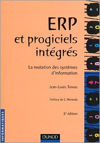 En ligne téléchargement gratuit ERP et Progiciels intégrés : la mutation des systèmes d'information, 2e édition pdf, epub ebook