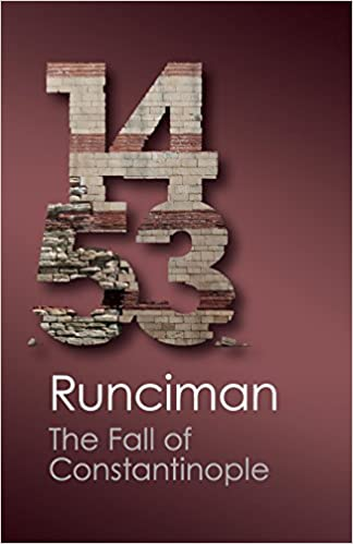 The Fall Of Constantinople 1453 por Steven Runciman Gratis