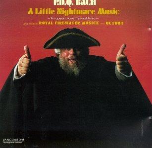 P.D.Q. Bach: A Little Nightmare Music