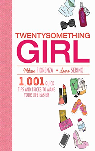 Twentysomething Girl: 1001 Quick Tips and Tricks to Make Your Life Easier (Best Store Bought Juice For Juice Fast)