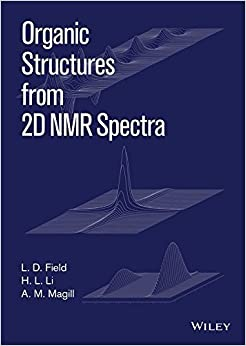 Book Organic Structures from 2D NMR Spectra by L. D. Field (2015-06-15)