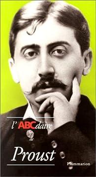L'Abécédaire de Proust par Thierry Laget
