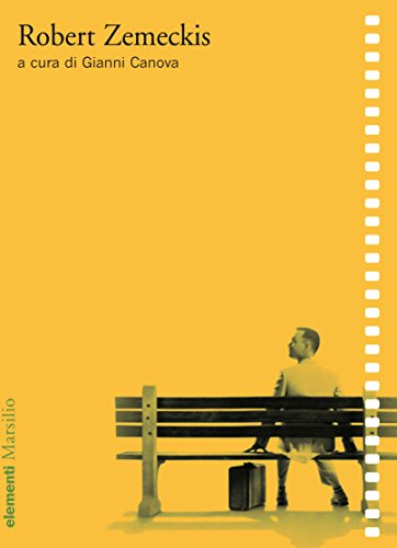 Robert Zemeckis (Elementi) (Italian Edition)