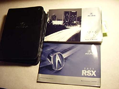 2003 acura rsx owners manual original acura amazon com books rh amazon com 2003 acura rsx type s owners manual 2004 acura rsx owners manual
