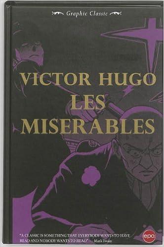 Les Misérables Graffic Classic Amazoncouk Victor Hugo