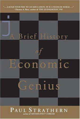A Brief History of Economic Genius (Cloth)