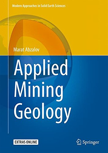 Applied Mining Geology (Modern Approaches in Solid Earth Sciences) by Springer