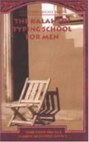 The Kalahari Typing School for Men (No.1 Ladies' Detective Agency)