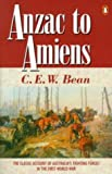 Front cover for the book Anzac to Amiens by C.E.W. Bean