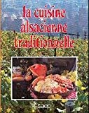 La cuisine alsacienne traditionnelle