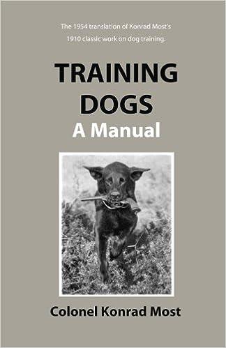 Training Dogs A Manual Konrad Most 9781929242009 Amazon Com Books