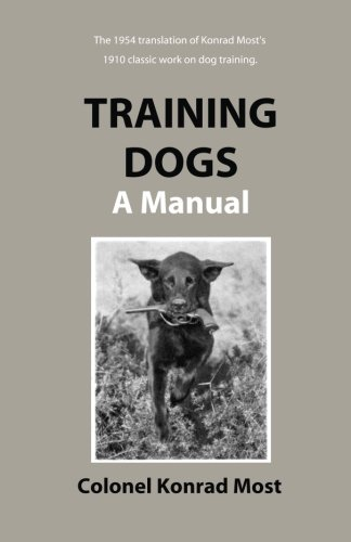 Training Dogs: A Manual
