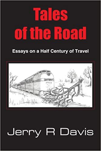 Tales Of The Road Essays On A Half Century Of Travel Jerry Davis  Tales Of The Road Essays On A Half Century Of Travel Jerry Davis   Amazoncom Books English Essay Topics For College Students also Article Writing Company  Spm English Essay