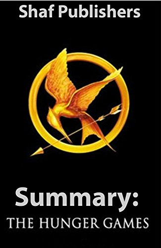 SUMMARY: THE HUNGER GAMES: THE HUNGER GAMES (The Hunger Games By Suzanne Collins Summary)