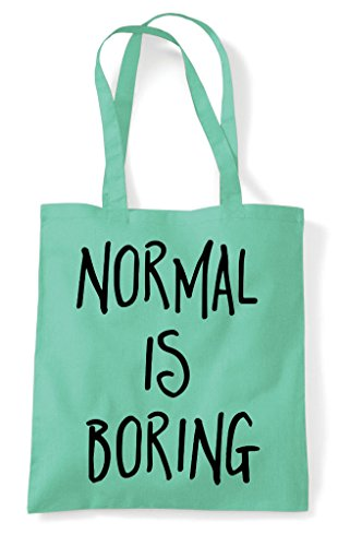 Bag Shopper Boring Mint Statement Is Normal Tote I7qwz