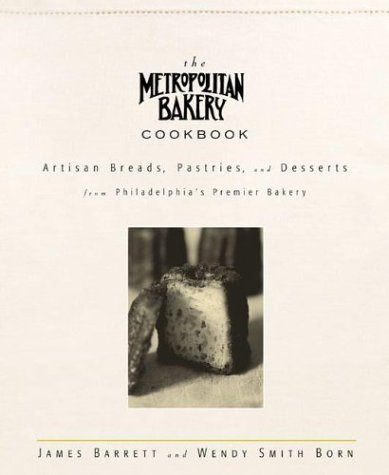 The Metropolitan Bakery Cookbook