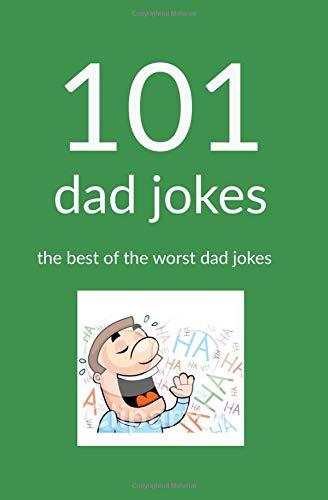 101 Dad Jokes: The Best of the Worst Dad Jokes pdf epub