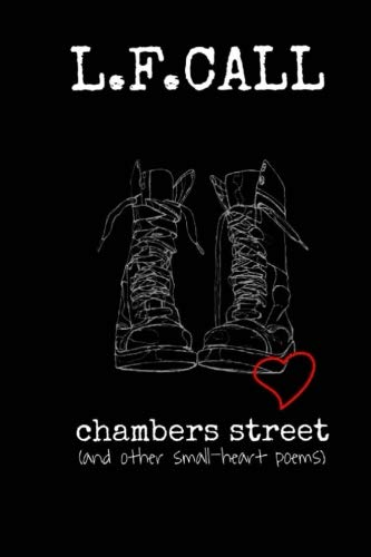 Chambers Street: and other small-heart poems