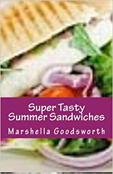 Book Super Tasty Summer Sandwiches