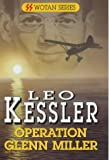 Operation Glenn Miller (Wotan)