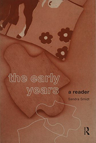 The Early Years: A reader