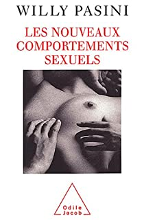 Les nouveaux comportements sexuels par Pasini