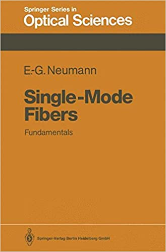 Single-Mode Fibers: Fundamentals (Springer Series in Optical Sciences)