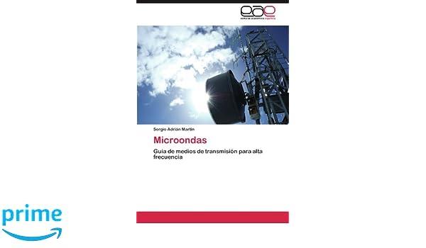 Microondas: Guía de medios de transmisión para alta ...
