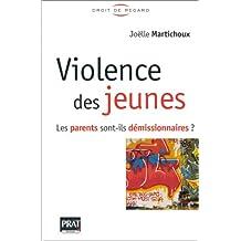 VIOLENCE DES JEUNES : PARENTS SONT-ILS ...