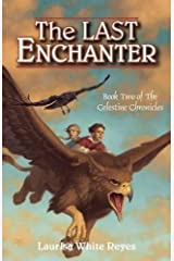 The Last Enchanter (The Celestine Chronicles) Hardcover