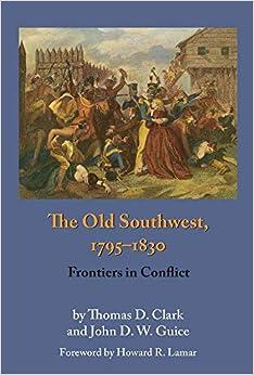 Descargar Con Elitetorrent The Old Southwest, 1795-1830: Frontiers In Conflict Epub Gratis Sin Registro