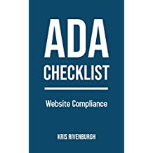 The ADA Checklist: Website Compliance Guidelines and WCAG Standards Made Simple (2019)