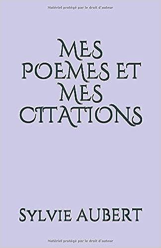 Amazon Com Mes Poemes Et Mes Citations French Edition