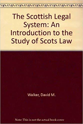Scottish Legal System An Introduction to the Study of Scots Law