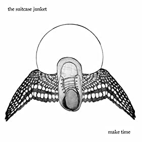 Amazon Com Make Time The Suitcase Junket Mp3 Downloads