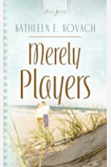 Merely Players (Truly Yours Digital Editions Book 717)